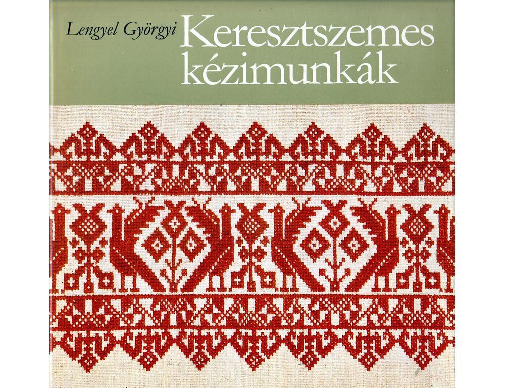1974b0dfcc Keresztszemes kézimunkák - Lengyel Györgyi - Régikönyvek webáruház