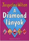 A Diamond lányok - Jacqueline Wilson