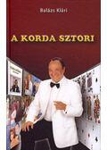 A Korda sztori - Balázs Klári