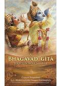 A Bhagavad-Gitá időtlen bölcsessége - A. C. Bhaktivedanta Swami Prabhupáda