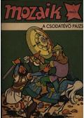 A csodatévő pajzs (Mozaik 1984/3.)