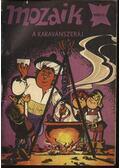A karavánszeráj (Mozaik 1982/3.)