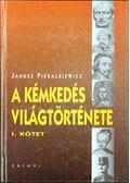 A kémkedés világtörténete I. - Piekalkiewicz, Janusz