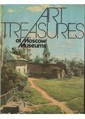 Art Treasures of Moscow Museums - A. Loginova, A. Sarabyanov, V. Petrov