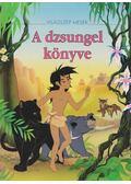 A dzsungel könyve - A. M. Lefévre, M. Loiseaux, M. Nathan-Deller, A. Van Gool