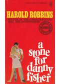 A Stone for Danny Fisher - Harold Robbins