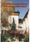 A Székely Nemzeti Múzeum története és gyűjteményei