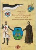 A szerzetes és lovagrendek címerei és viseletei - Gömbös Tamás