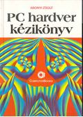 PC hardver kézikönyv - Abonyi Zsolt