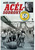 Acélsodrony - Aczél Endre