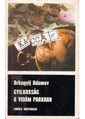 Gyilkosság a vidám parkban - Adamov, Arkagyij