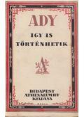 Így is történhetik - Ady Endre