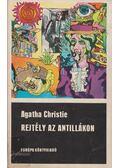 Rejtély az Antillákon - Agatha Christie