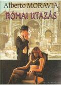 Római utazás - Alberto Moravia