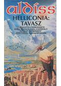 Helliconia: tavasz - Aldiss, Brian W.