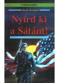 Nyírd ki a Sátánt! - Alexander, David