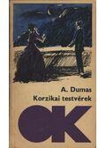 Korzikai testvérek - Alexandre Dumas