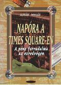 Napóra a Times Square-en - Almási Miklós