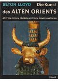 Die Kunst des Alten Orient - Lloyd, Seton