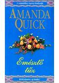 Emésztő tűz - Amanda Quick