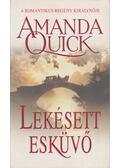 Lekésett esküvő - Amanda Quick
