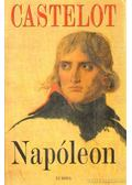 Napóleon - André Castelot