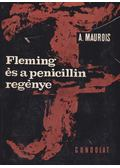 Fleming és a penicillin regénye - André Maurois