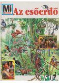 Az esőerdő - Andrea Mertiny