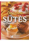 Örömteli sütés - Andreas Schabert, Cornelia Klaeger