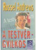 A testvérgyilkos - Andrews, Russell