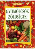 Gyümölcsök, zöldségek - Angela Maria Mauri