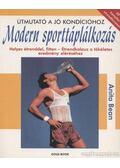 Modern sporttáplálkozás - Anita Bean