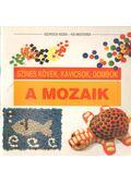 A mozaik - Anna Freixenet