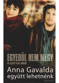 Együtt lehetnénk - Anna Gavalda