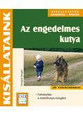 Az engedelmes kutya - Annegret Bangert