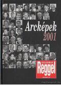Arcképek 2001 - Árpási Zoltán