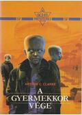 A gyermekkor vége - Arthur C. Clarke