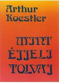 Mint éjjeli tolvaj - Arthur Koestler
