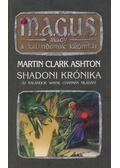 Shadoni krónika - Ashton, Martin Clark