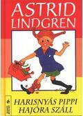 Harisnyás Pippi hajóra száll - Astrid Lindgren