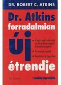 Dr. Atkins forradalmian új étrendje - Atkins, Robert C.