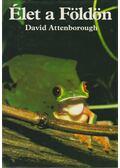 Élet a Földön - Attenborough, David