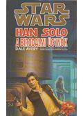 Han Solo a birodalmi ügynök - Avery, Dale