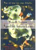 Áprilisi boszorkány - Axelsson, Majgull