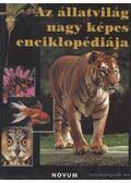 Az állatvilág nagy képes enciklopédiája - Chinery, Michael