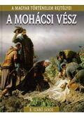 A mohácsi vész - B. Szabó János