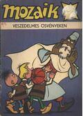 Veszedelmes ösvényeken (Mozaik 1982/4.)