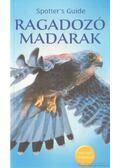Ragadozó madarak - Peter Holden, Richard Porter