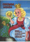 Brémai muzsikusok / Jancsi és Juliska / Békakirály / Farkas és a hét kecskegida - Marosiné Horváth Erzsébet, Grimm
