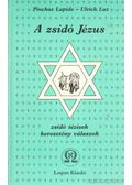 A zsidó Jézus - Luz, Ulrich, Lapide, Pinchas